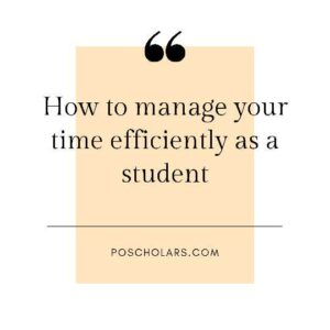 How to manage your time efficiently as a student
