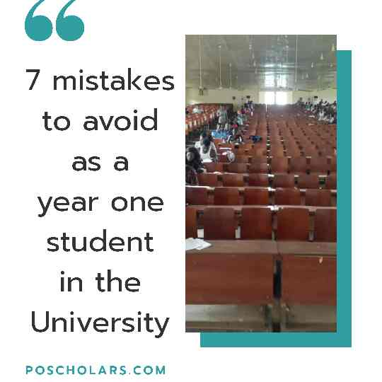 7 mistakes to avoid as a year one student in the University